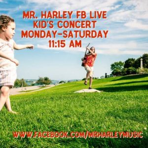 Mr. Harley FB Live Kids Concert
